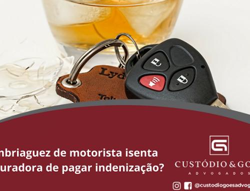 Embriaguez de motorista isenta seguradora de pagar indenização?
