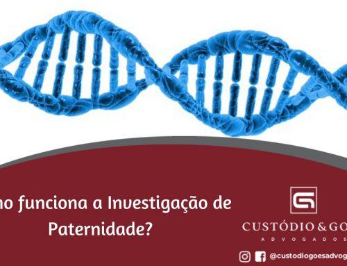 Como funciona a Investigação de Paternidade?